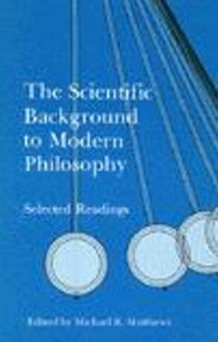 Scientific Background to Modern Philosophy Selected Readings  1989 edition cover