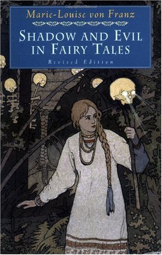 Shadow and Evil in Fairy Tales  2nd 1995 (Revised) edition cover