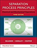 Separation Process Principles With Applications Using Process Simulators:   2016 9781118950746 Front Cover