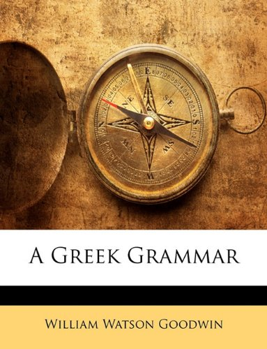 Greek Grammar N/A 9781146612746 Front Cover