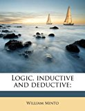 Logic, Inductive and Deductive;  0 edition cover