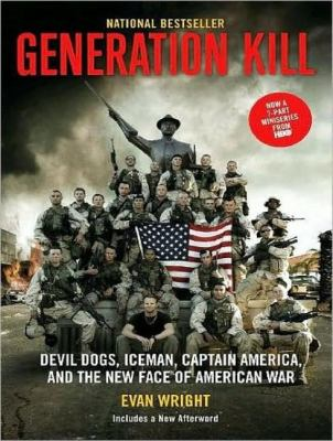 Generation Kill:  2008 9781400109746 Front Cover