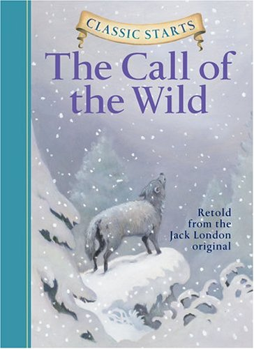 Call of the Wild   2004 9781402712746 Front Cover