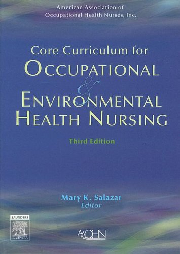 Core Curriculum for Occupational and Environmental Health Nursing  3rd 2006 (Revised) edition cover