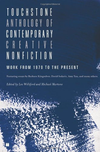 Touchstone Anthology of Contemporary Creative Nonfiction Work from 1970 to the Present N/A 9781416531746 Front Cover