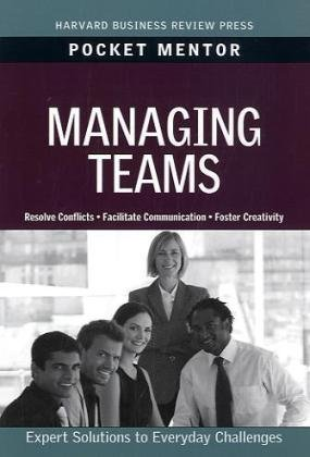 Managing Teams   2010 9781422129746 Front Cover