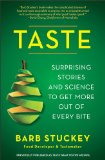 Taste Surprising Stories and Science about Why Food Tastes Good N/A edition cover