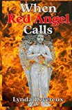 When Red Angel Calls  N/A 9781491017746 Front Cover
