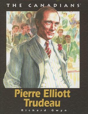 Pierre Elliott Trudeau   2005 9781550417746 Front Cover