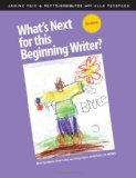 What's Next for This Beginning Writer? Mini-Lessons That Take Writing from Scribbles to Script  2012 (Revised) edition cover