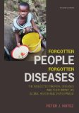 Forgotten People, Forgotten Diseases The Neglected Tropical Diseases and Their Impact on Global Health and Development 2nd 2013 edition cover