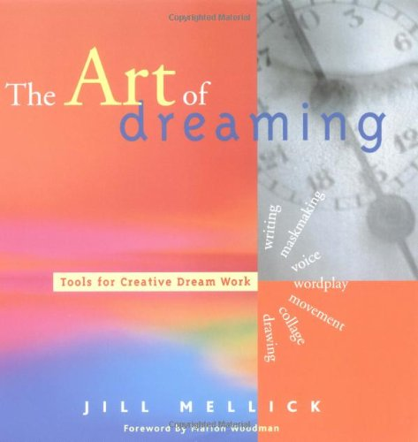 Art of Dreaming Tools for Creative Dreamwork  2001 (Reprint) edition cover