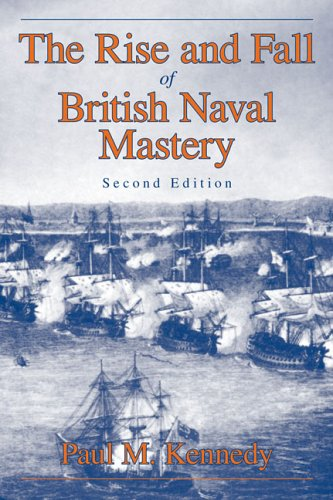 Rise and Fall of British Naval Mastery  2nd 2006 edition cover
