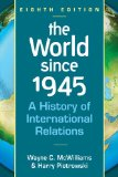World Since 1945 A History of International Relations 8th 2014 edition cover