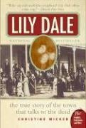 Lily Dale The Town That Talks to the Dead N/A edition cover