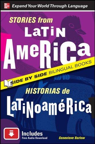Stories from Latin America (Historias de Latinoamerica)  2nd 2010 edition cover