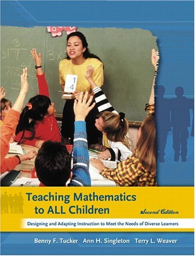 Teaching Mathematics to All Children Designing and Adapting Instruction to Meet the Needs of Diverse Learners 2nd 2006 edition cover