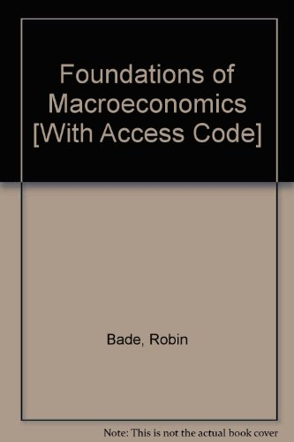 Foundations of Macroeconomics plus MyEconLab  4th 2009 9780135119747 Front Cover
