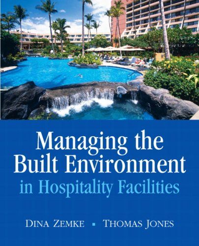 Managing the Built Environment in Hospitality Facilities   2010 edition cover