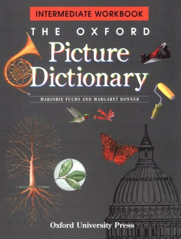 Oxford Picture Dictionary   1999 (Workbook) 9780194350747 Front Cover