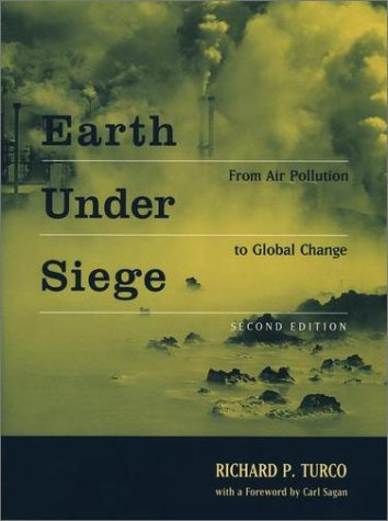 Earth under Siege From Air Pollution to Global Change 2nd 2002 (Revised) 9780195142747 Front Cover