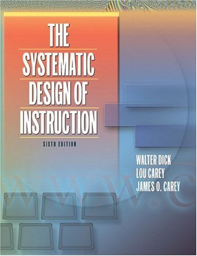 Systematic Design of Instruction  6th 2005 (Revised) edition cover