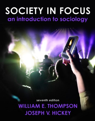 Society in Focus An Introduction to Sociology 7th 2011 edition cover