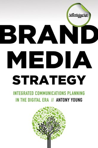 Brand Media Strategy Integrated Communications Planning in the Digital Era  2010 edition cover