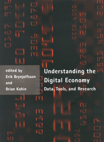 Understanding the Digital Economy Data, Tools, and Research  2000 9780262024747 Front Cover