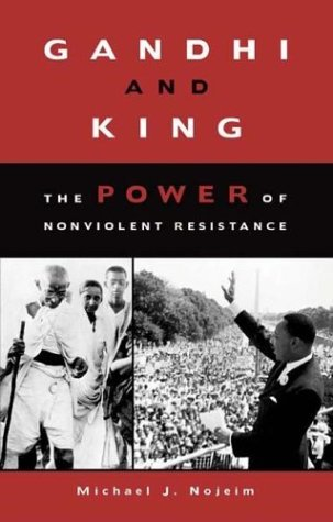 Gandhi and King The Power of Nonviolent Resistance  2004 edition cover