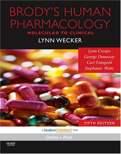 Brody's Human Pharmacology With STUDENT CONSULT Online Access 5th 2009 edition cover
