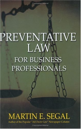 Preventative Law for Business Professionals   2005 edition cover
