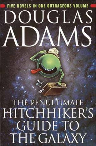 Ultimate Hitchhiker's Guide to the Galaxy   2002 9780345453747 Front Cover