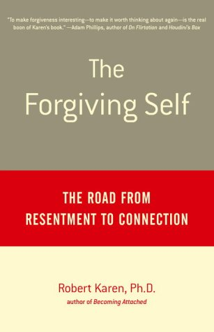 Forgiving Self The Road from Resentment to Connection Reprint edition cover