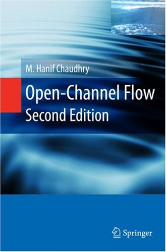 Open-Channel Flow  2nd 2008 (Revised) edition cover