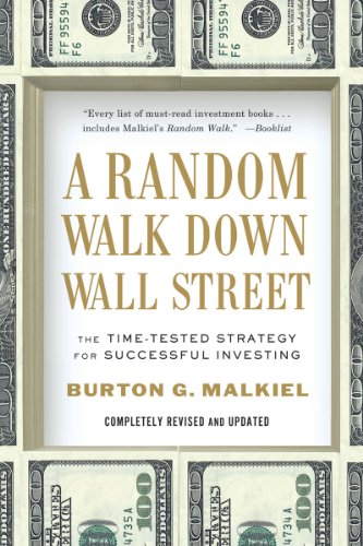 Random Walk down Wall Street The Time-Tested Strategy for Successful Investing 10th 2012 edition cover