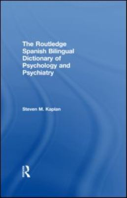Routledge Spanish Bilingual Dictionary of Psychology and Psychiatry   2011 edition cover