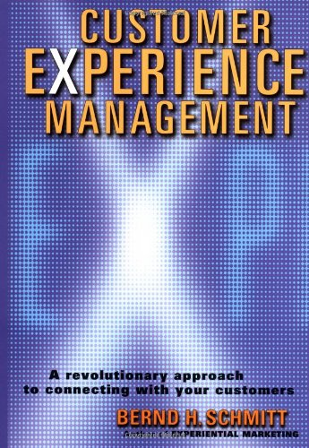 Customer Experience Management A Revolutionary Approach to Connecting with Your Customers  2003 edition cover