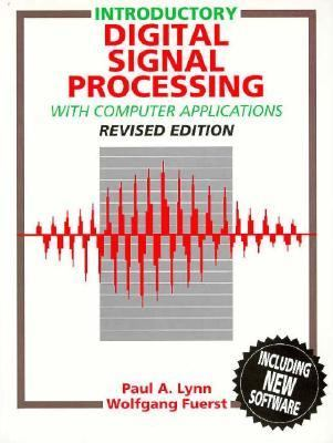 Introductory Digital Signal Processing with Computer Applications   1994 (Revised) 9780471943747 Front Cover