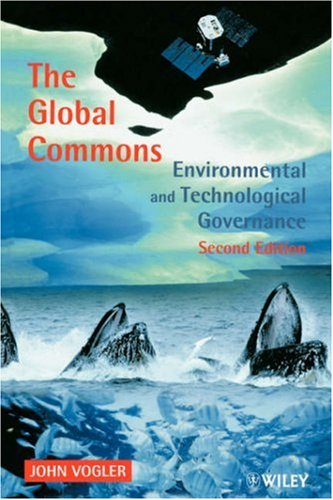 Global Commons Environmental and Technological Governance 2nd 2000 (Revised) 9780471985747 Front Cover