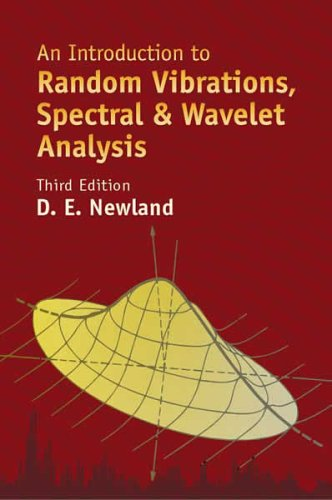 Introduction to Random Vibrations, Spectral and Wavelet Analysis Third Edition 3rd 2005 (Revised) 9780486442747 Front Cover