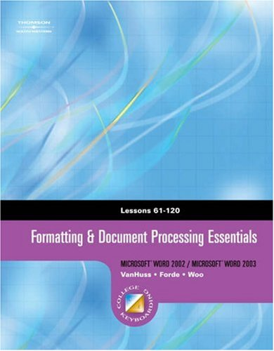 Formatting and Document Processing Essentials   2005 9780538727747 Front Cover