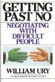 Getting Past No Negotiating Your Way from Confrontation to Cooperation  1991 edition cover