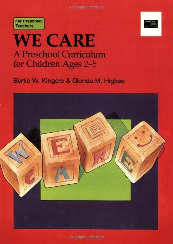 We Care : A Preschool Curriculum for Children Ages 2-5 N/A edition cover