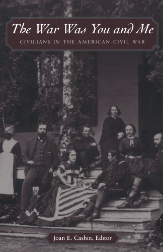 War Was You and Me Civilians in the American Civil War  2003 edition cover