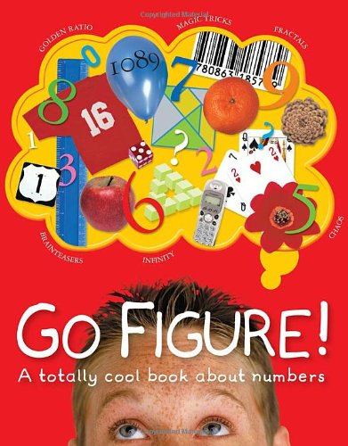 Go Figure! A Totally Cool Book about Numbers  2005 edition cover
