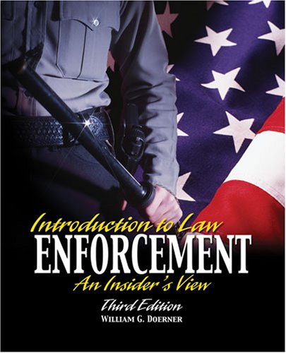Introduction to Law Enforcement An Insider's View 3rd 2007 (Revised) edition cover
