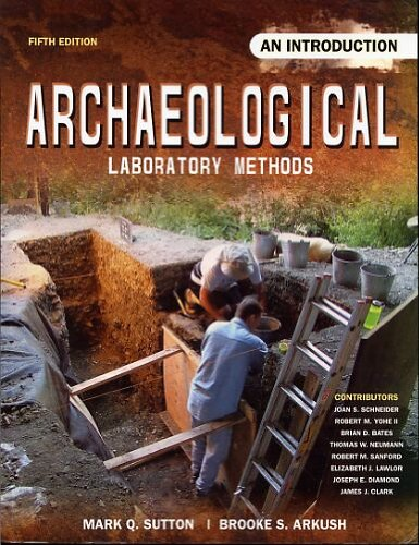 Archaeological Laboratory Methods An Introduction 5th 2009 (Revised) edition cover