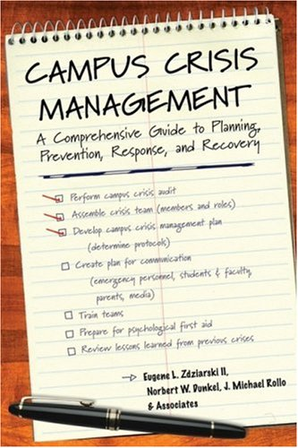 Campus Crisis Management A Comprehensive Guide to Planning, Prevention, Response, and Recovery  2007 edition cover