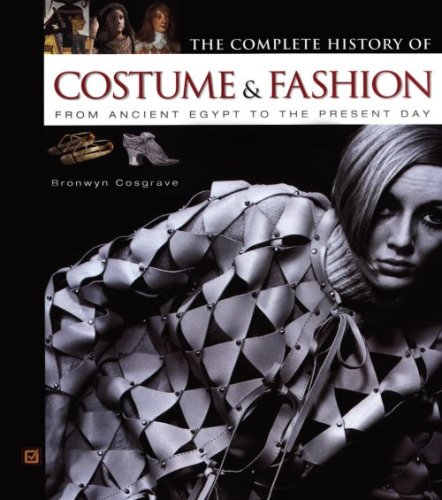 Complete History of Costume and Fashion From Ancient Egypt to the Present Day  2001 edition cover